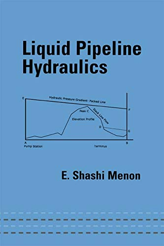 9780824753177: Liquid Pipeline Hydraulics (Mechanical Engineering)