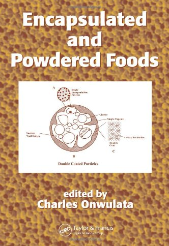 Encapsulated and Powdered Foods: Onwulata, Charles