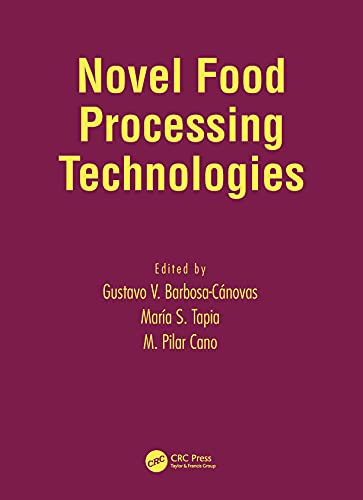 9780824753337: Novel Food Processing Technologies (Food Science and Technology)