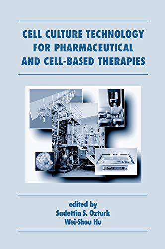 9780824753344: Cell Culture Technology for Pharmaceutical and Cell-Based Therapies (Biotechnology and Bioprocessing)