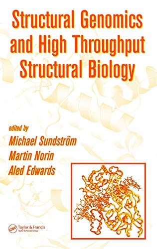 STRUCTURAL GENOMICS AND HIGH THROUGHPUT STRUCTURAL BIOLOGY