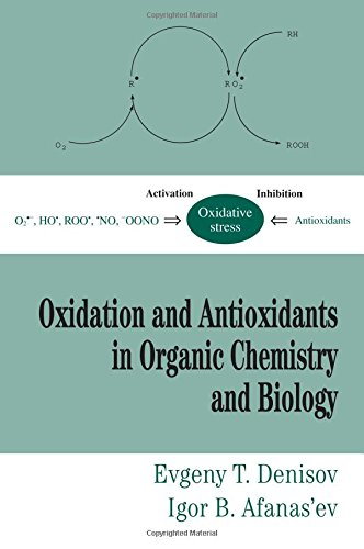 9780824753566: Oxidation and Antioxidants in Organic Chemistry and Biology