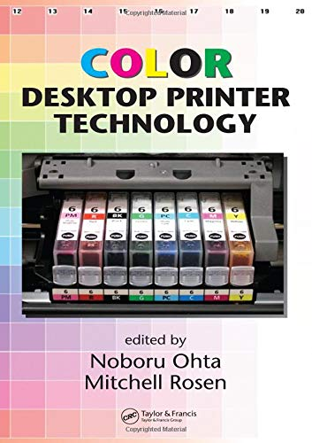 9780824753641: Color Desktop Printer Technology (Optical Science and Engineering)