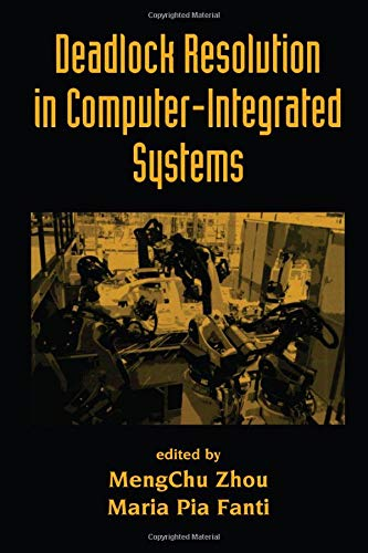 9780824753689: Deadlock Resolution in Computer-Integrated Systems