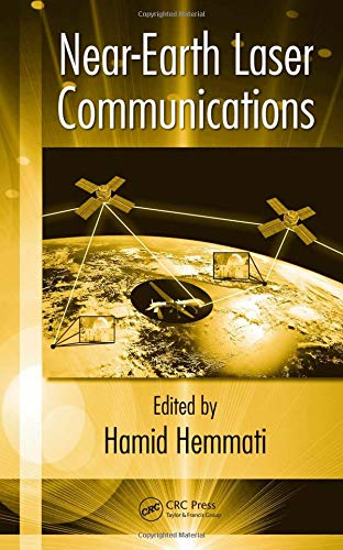 9780824753818: Near-Earth Laser Communications (Optical Science and Engineering)