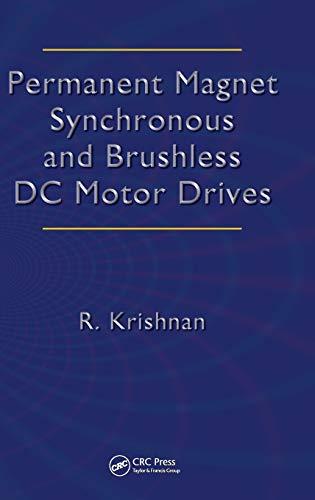 9780824753849: Permanent Magnet Synchronous and Brushless DC Motor Drives (Mechanical Engineering (Marcel Dekker))