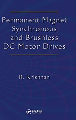 9780824753849: Permanent Magnet Synchronous and Brushless DC Motor Drives (Mechanical Engineering (Marcel Dekker))