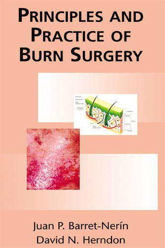 9780824754532: Principles and Practice of Burn Surgery
