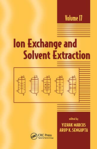 Ion Exchange and Solvent Extraction: Volume 17: A Series of Advances (Hardback)