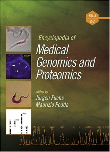 9780824755614: Encyclopedia of Medical Genomics and Proteomics - Volume 2 of 2 (Print)
