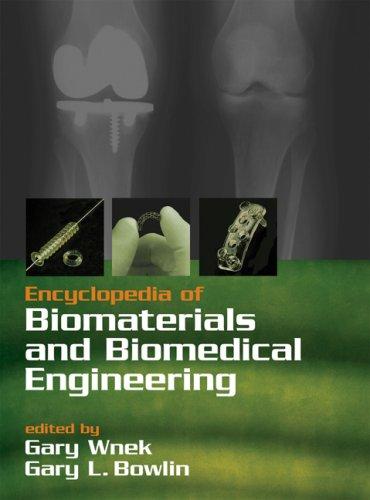 9780824755621: Encyclopedia of Biomaterials and Biomedical Engineering (Print)