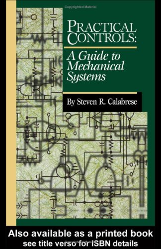 9780824756116: Practical Controls: A Guide to Mechanical Systems