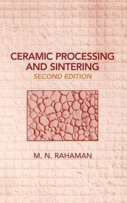 9780824756154: Ceramic Processing and Sintering