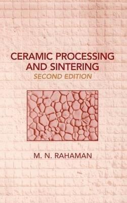 9780824756154: Ceramic Processing and Sintering