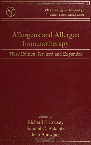 Clinical Allergy and Immunology (Volume 18): Lockey, R F, Bukantz, S C, Bousquet, J (Eds)