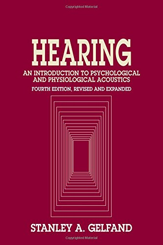 9780824756529: Hearing: An Introduction to Psychological and Physiological Acoustics, Fourth Edition