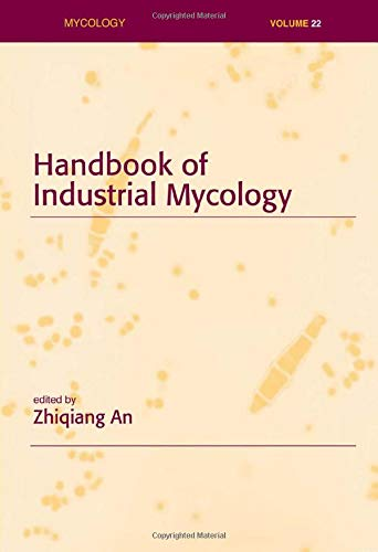 9780824756550: Handbook of Industrial Mycology