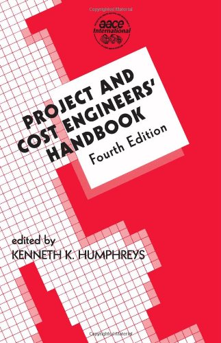 9780824757465: Project and Cost Engineers' Handbook, Fourth Edition (Cost Engineering)