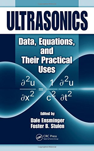 9780824758301: Ultrasonics: Data, Equations and Their Practical Uses