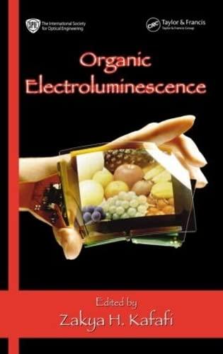 Organic Electroluminescence: Kafafi, Zakya H.