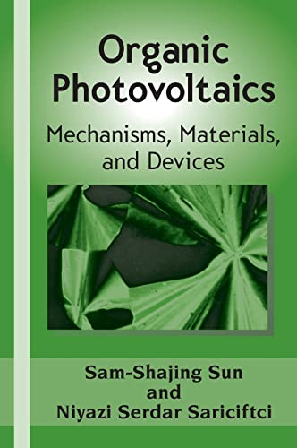9780824759636: Organic Photovoltaics: Mechanisms, Materials, and Devices (Optical Science and Engineering)