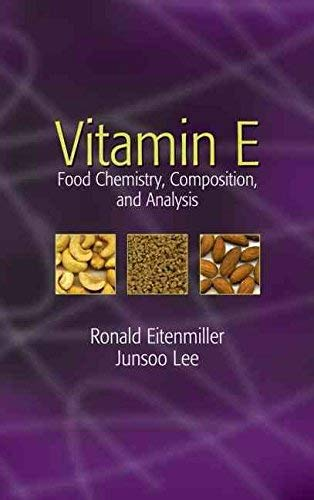 9780824759773: Vitamin E: Food Chemistry, Composition And Analysis (Food Science and Technology)