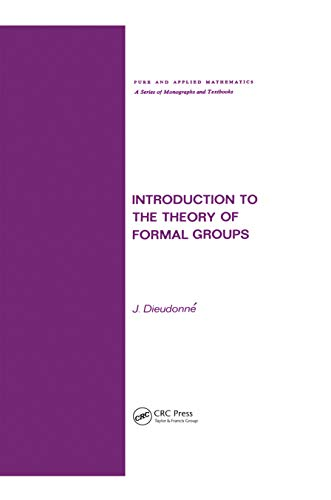 9780824760113: Introduction to the Theory of Formal Groups (Chapman & Hall/CRC Pure and Applied Mathematics)