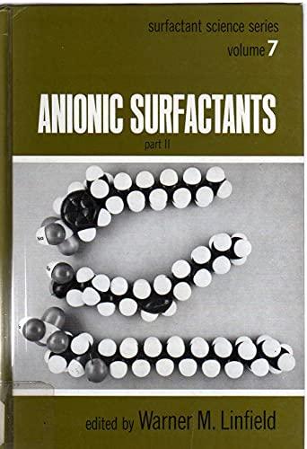 9780824761592: Anionic Surfactants Part 2 (Surfactant Science Series, 7)