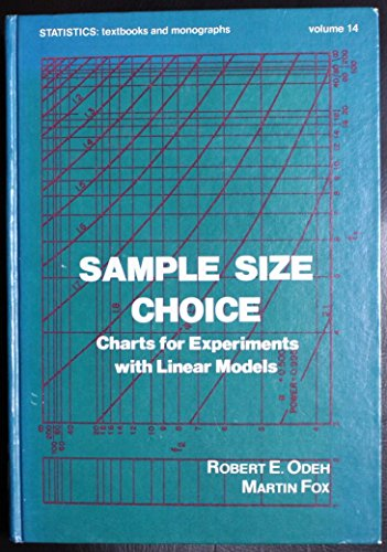 Sample Size Choice. Charts for Experiments with Linear Models: Odeh, Robert E., Fox, Martin