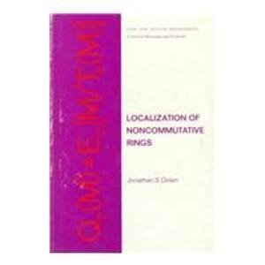 9780824761981: Localization of Noncommutative Rings (Chapman & Hall Pure and Applied Mathematics)