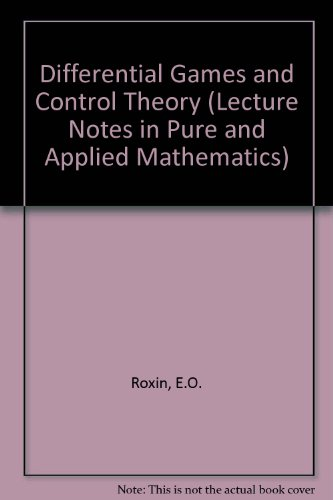 9780824762575: Differential Games and Control Theory (Lecture Notes in Pure and Applied Mathematics)