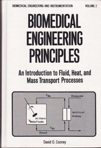 9780824763473: Biomedical Engineering Principles