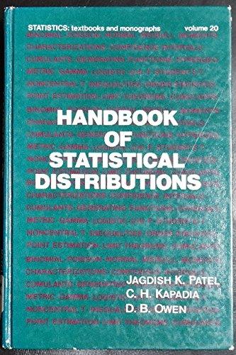 Handbook of statistical distributions (Statistics, textbooks and: Jagdish K Patel