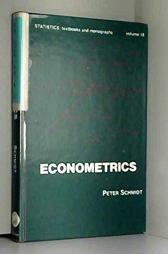 Econometrics (Statistics: Textbooks & Monographs): Schmidt, P.