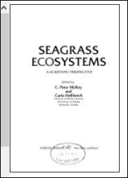 9780824764593: Seagrass ecosystems: A scientific perspective (Marine science ; v. 4)