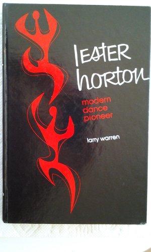 9780824765033: Lester Horton, modern dance pioneer ([The Dance program)