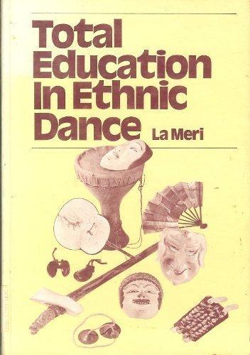 9780824765194: Total Education In Ethnic (The Dance program)