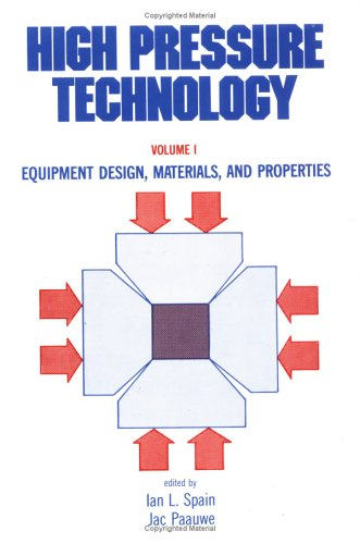 9780824765606: High Pressure Technology: Volume 1: Equipment Design, Materials, and Properties
