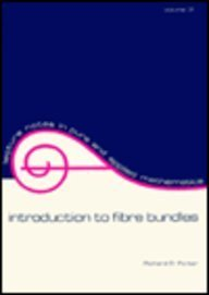 9780824766269: Introduction to Fibre Bundles
