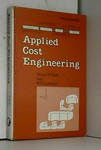 9780824766542: Applied cost engineering (Cost engineering ; v. 1)