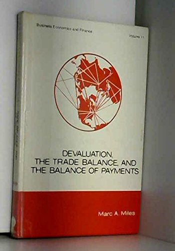 Devaluation, the Trade Balance, and the Balance: Miles, Marc A.
