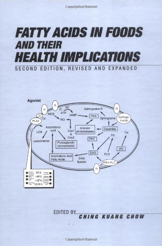 9780824767822: Fatty Acids in Foods and Their Health Implications, Second Edition, (Food Science and Technology)