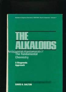 Alkaloids: The Fundamental Chemistry- A Biogenetic Approach: David R. Dalton