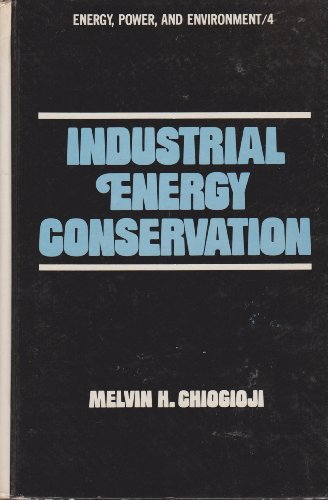Industrial energy conservation: Melvin H. Chiogioji