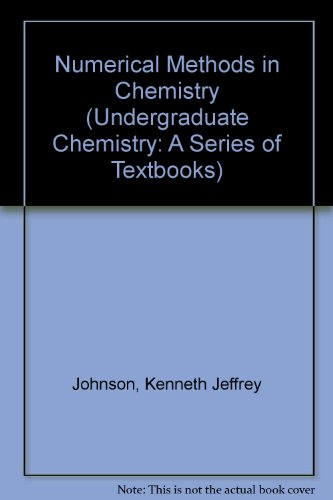 9780824768188: Numerical Methods in Chemistry (Undergraduate Chemistry: A Series of Textbooks)