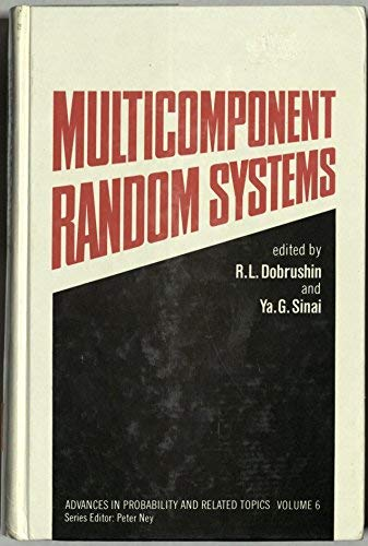 9780824768317: Multicomponent Random Systems (Advances in Probability & Related Topics)