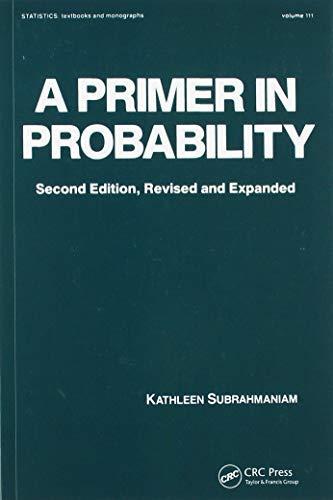 9780824768362: A Primer in Probability (Statistics: Textbooks & Monographs)