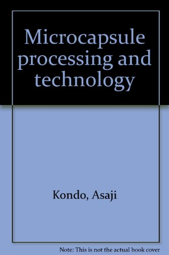 9780824768577: Microcapsule processing and technology