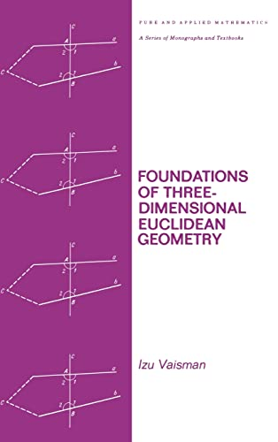 9780824769017: Foundations of Three-Dimensional Euclidean Geometry