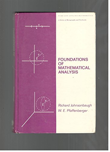 9780824769192: Foundations of Mathematical Analysis (Pure & Applied Mathematics)
